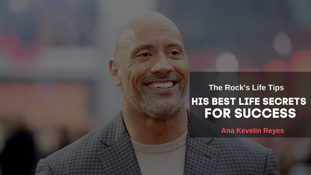 The Rock's Life Tips